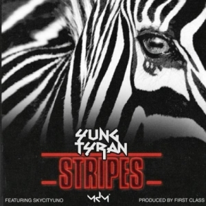 Yung Tyran - Stripes ft. SkyCityUno